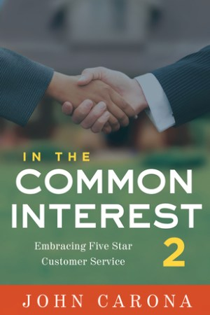 In the Common Interest II: Embracing Five Star Customer Service