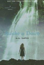 Awake at Dawn (Shadow Falls, #2)