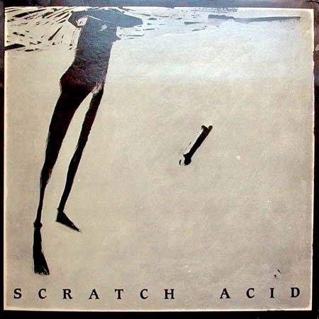 1st EP / ------------ / Scratch Acid – Nirvana's Top 50 ...