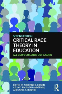 Critical Race Theory In Education: All God's Children Got A Song - 2nd