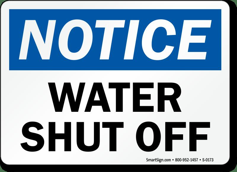Notice Water Shut Down Building