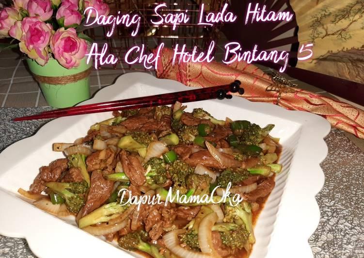 Resep Daging Sapi Lada Hitam Ala Chef Hotel Bintang 5