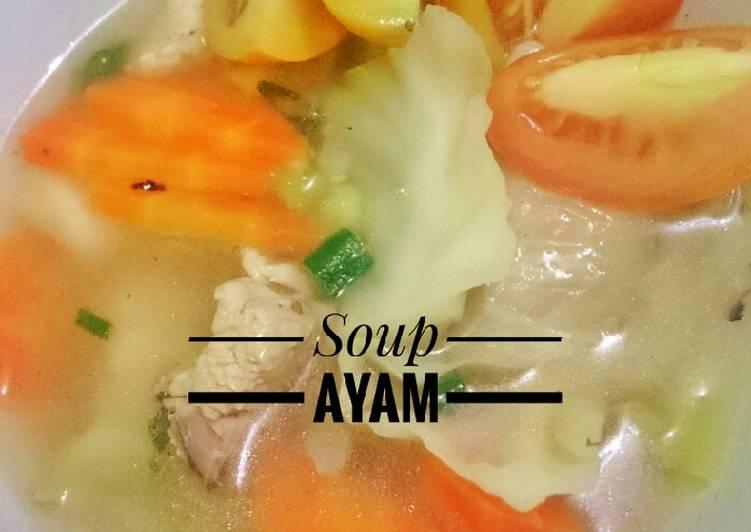 Resep Soup Ayam #Bikinramadanberkesan#pekaninspirasi