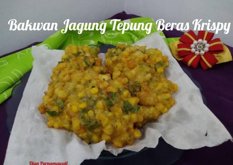 Resep Bakwan Jagung Tepung Beras Krispy