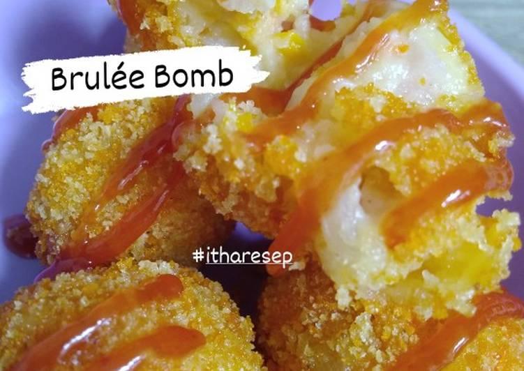 Resep Brule Bomb