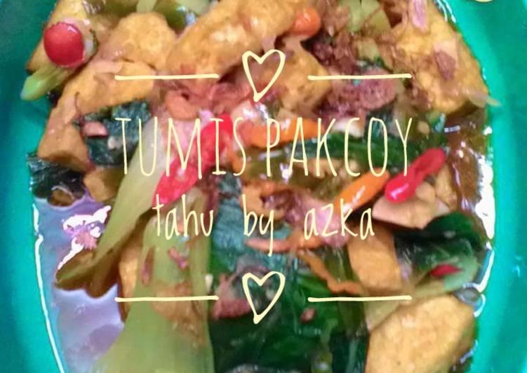 Resep #day Tumis pakcoy tahu
