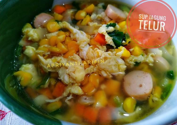 Cara Menyiapkan Sup Jagung Telur Yang Lezat