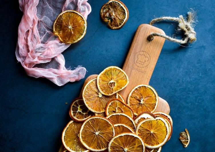 Resep Dried Orange Slice