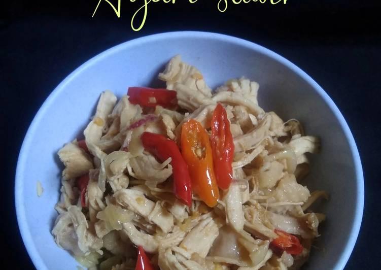 Resep Oseng Ayam Suwir