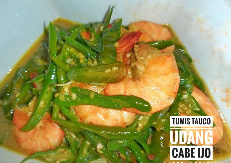 Resep Tumis Tauco Udang Cabe Ijo