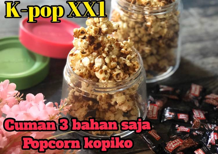 Resep Popcorn kopiko