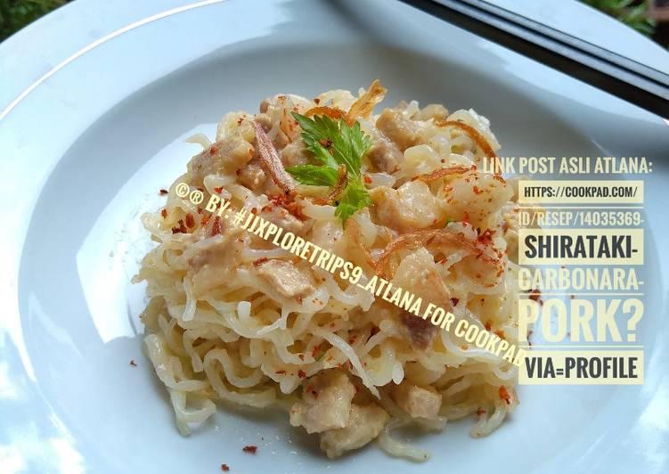 Resep Shirataki Carbonara (pork)