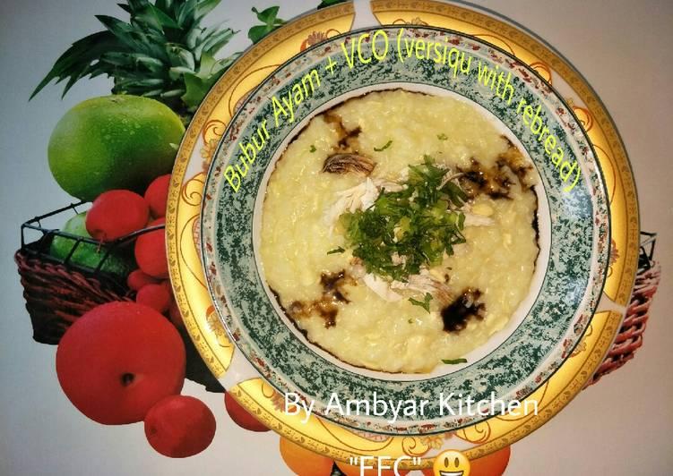 Resep Bubur Ayam + VCO (versiqu with rebread recipe)