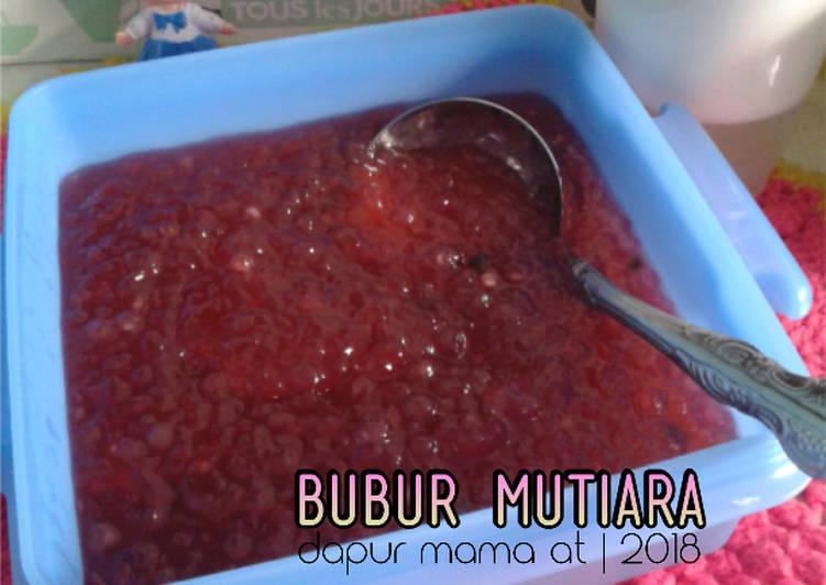 Resep Bubur Mutiara a.k.a Pacar Cina