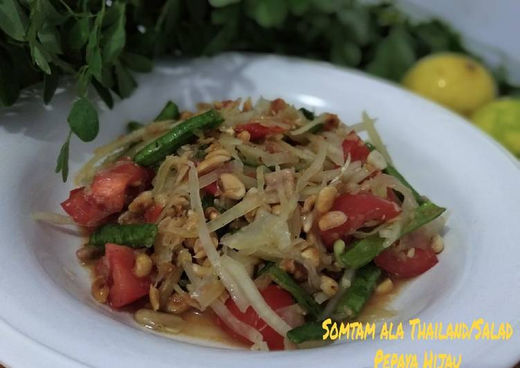 Resep Somtam ala thailand / salad pepaya hijau