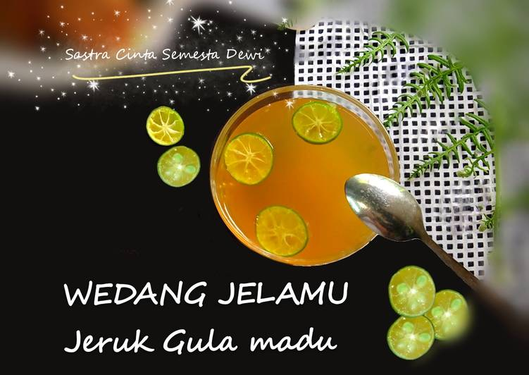 Resep Wedang Jelamu (Jeruk, Gula dan Madu)