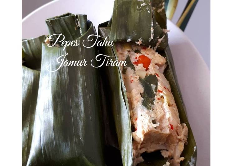 Resep Pepes Tahu Jamur Tiram