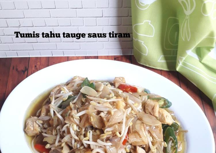 Resep Tumis tahu tauge saus tiram