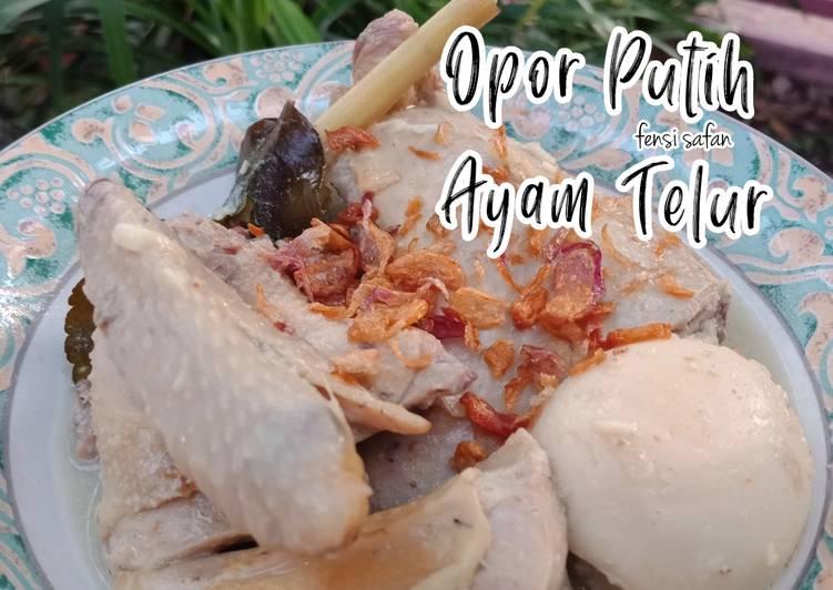 Resep Opor Putih Ayam Telur