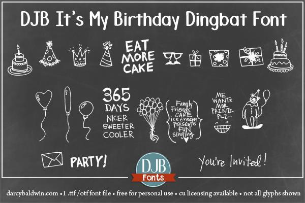 Djb It S My Birthday Font By Darcy Baldwin Fonts Fontspace