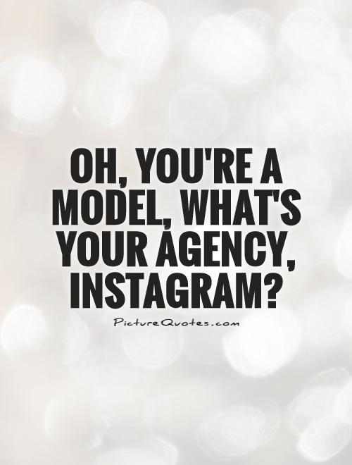 Model Quotes | Model Sayings | Model Picture Quotes