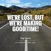 https://img.picturequotes.com/2/13/12594/were-lost-but-were-making-good-time-quote-1.jpg.