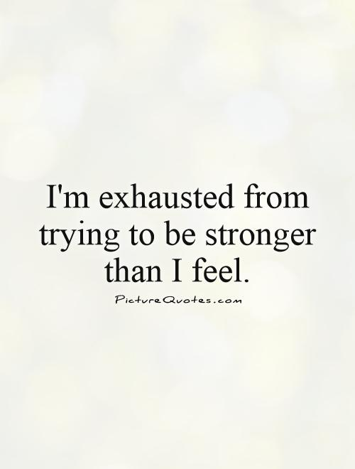 Quotes About Being Drained