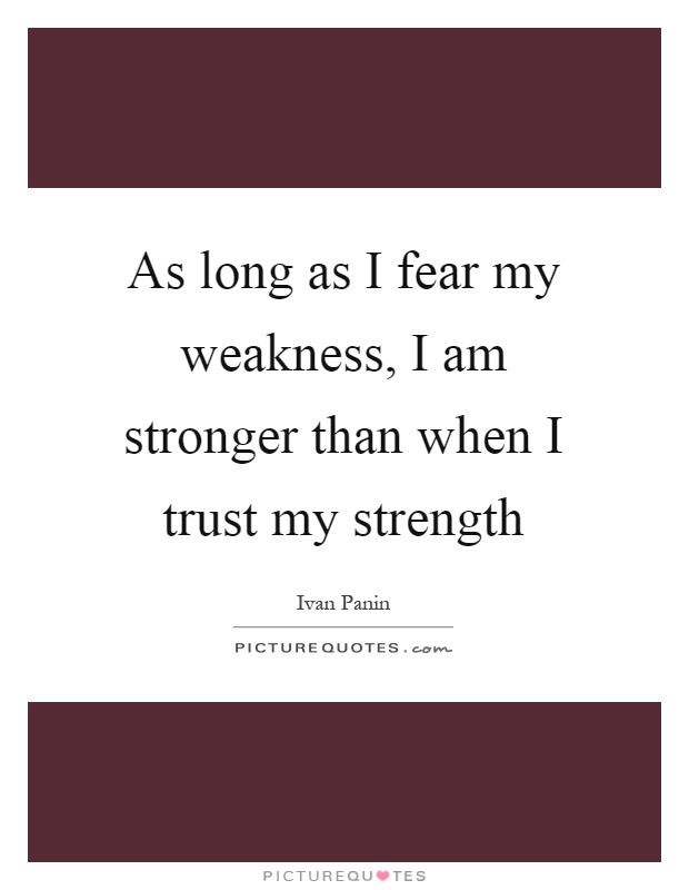 You Am My When Are I Strength Weak
