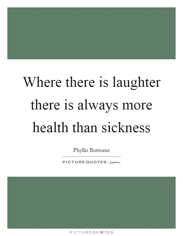 Laughter And Health Quotes