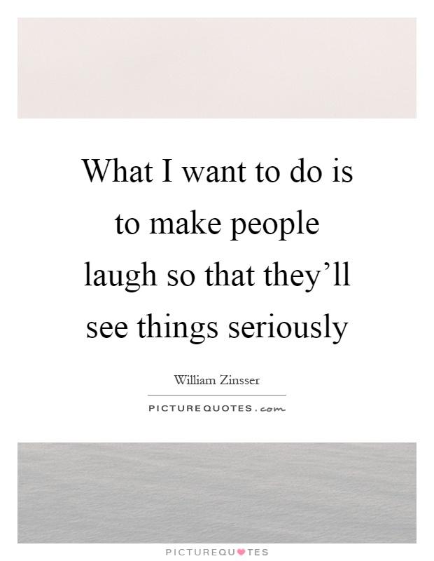 Laugh Make Things People