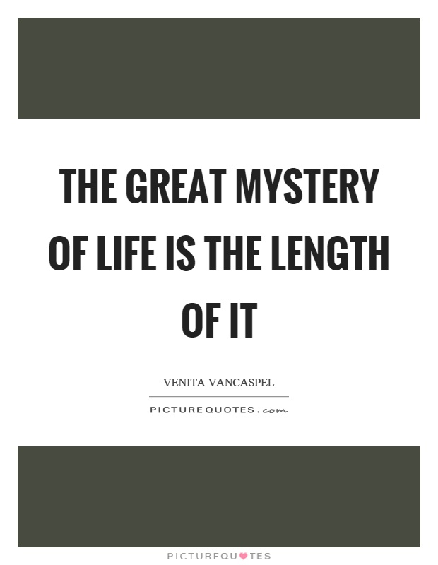 Life Mystery Quote