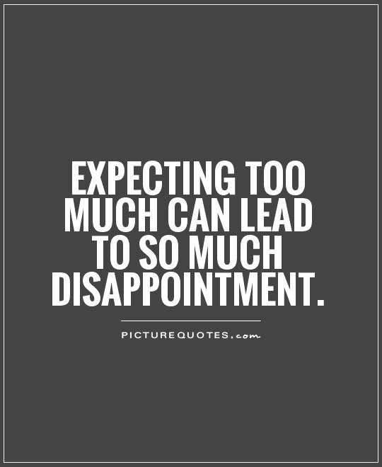 Disappointment And Sayings Quotes Family