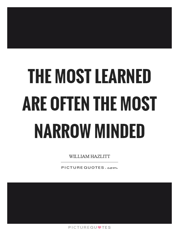 Sayings About Narrow Minded People