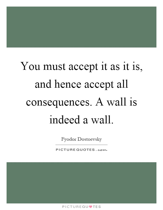 Quotes About Accepting Consequences Your Actions