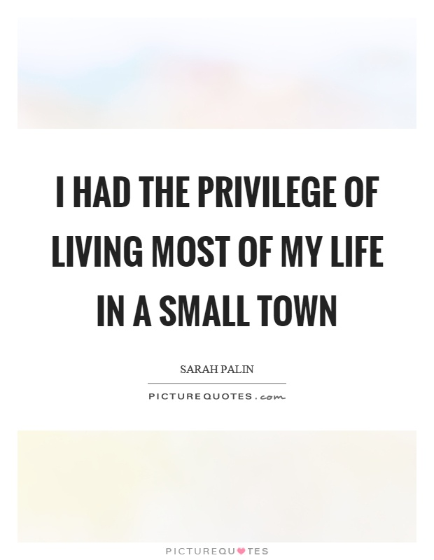Living Small Town Rumor Quotes