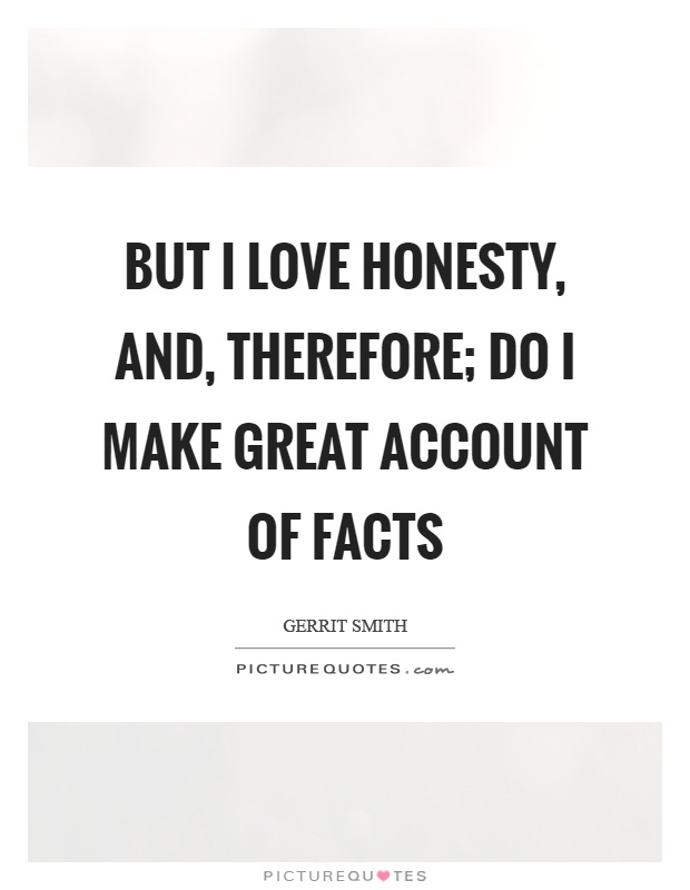 About Quotes Honesty Love And