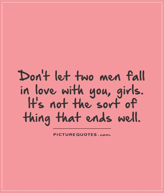 Quotes About Loving Two Guys