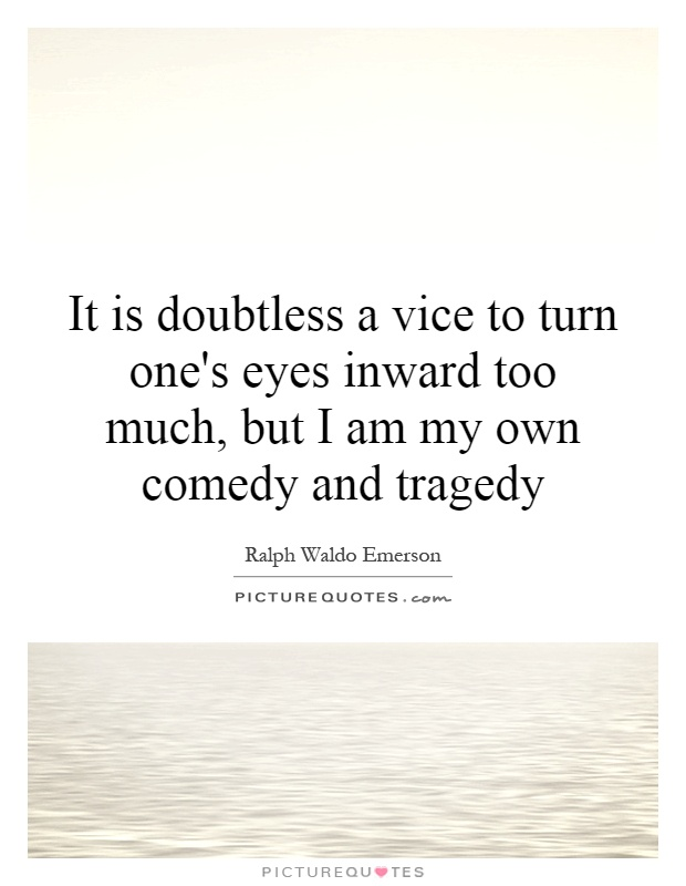 Comedy Quotes Tragedy And