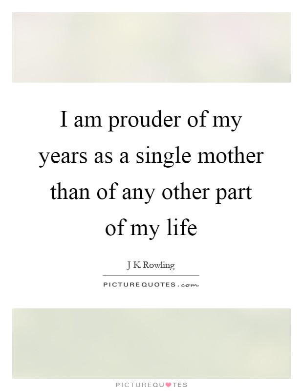Quotes And Sayings About Being Mom
