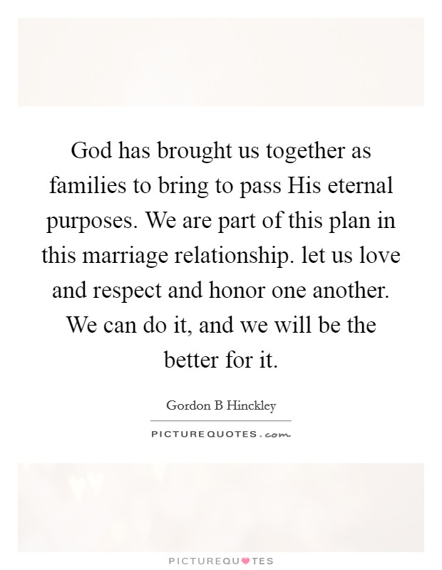 God Brought Us Together Quotes