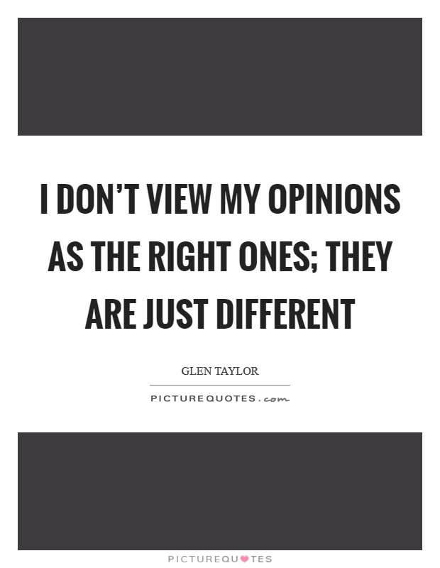 Quotes Opinion Sayings And