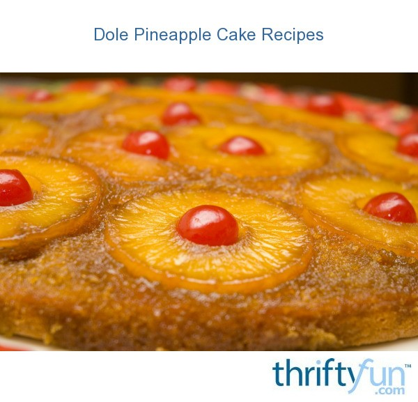Dole Pineapple Cake Recipes Thriftyfun
