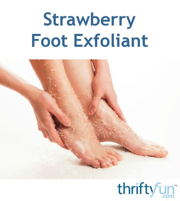 Foot Homemade Exfoliator