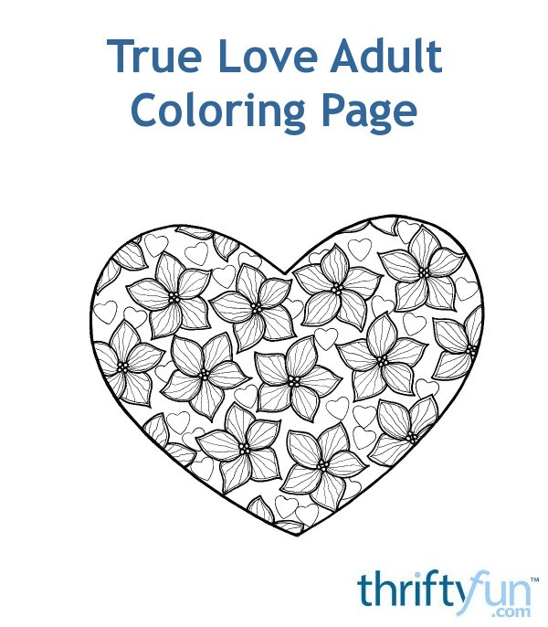 True love adult coloring page thriftyfun, love heart coloring pages
