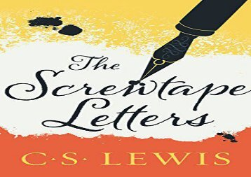 Read Online The Screwtape Letters  With  Screwtape Proposes a Toast     Read Online The Screwtape Letters  With  Screwtape Proposes a Toast   Collected Letters of