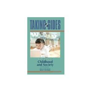 Taking Sides Clashing Views on Political Issues 2 2005  Sides Clashing Views in Childhood and Society 7TH EDITION Books  Taking  Sides Clashing