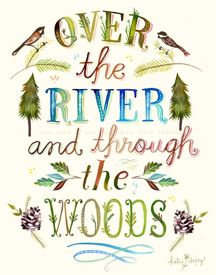 Over The River and Through The Woods paper print Woodsy Wall