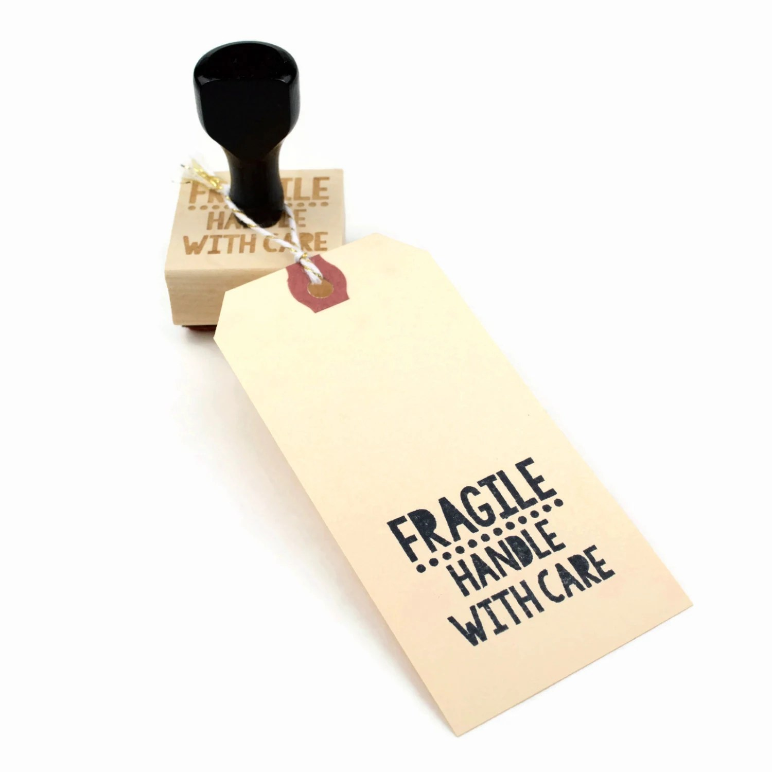 Rubber Stamp Fragile Handle with Care | For the Maker DIY ...
