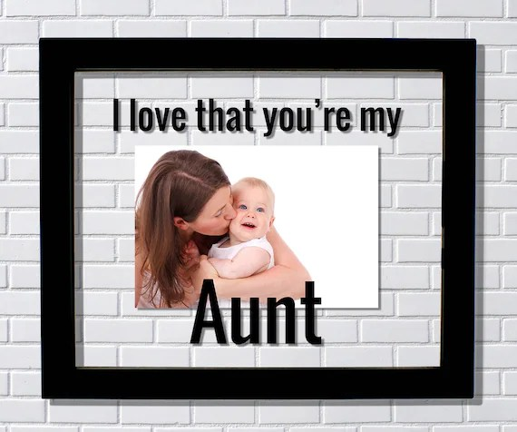 I Love My Aunt Picture Frame