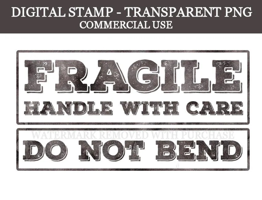 Distressed Digital Stamp Fragile Handle With Care Do Not Bend